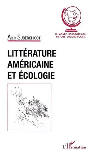 Couverture LITTÉRATURE AMÉRICAINE ET ÉCOLOGIE