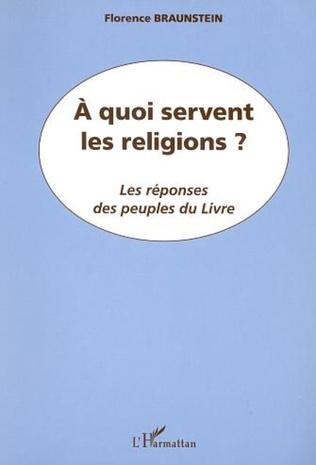 Couverture A QUOI SERVENT LES RELIGIONS ?