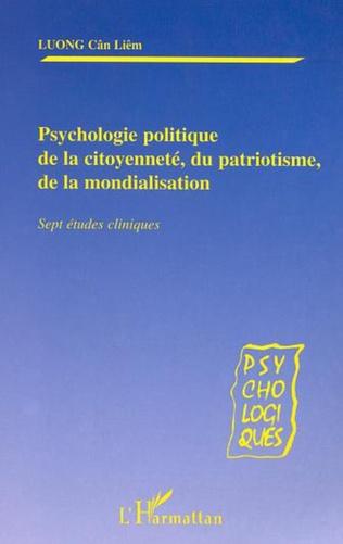 Couverture PSYCHOLOGIE POLITIQUE DE LA CITOYENNETÉ, DU PATRIOTISME,DE LA MONDIALISATION