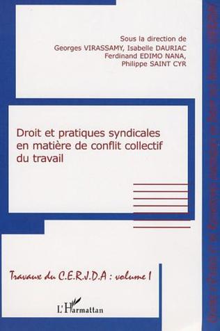 Couverture DROIT ET PRATIQUES SYNDICALES EN MATIÈRE DE CONFLIT COLLECTIF DU TRAVAIL