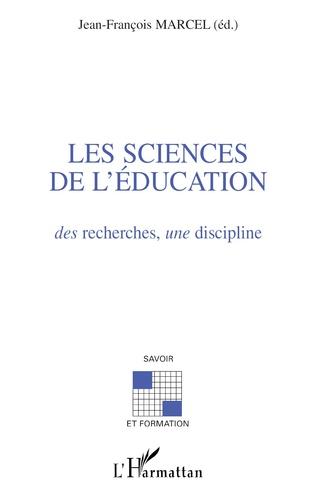 Couverture LES SCIENCES DE L'ÉDUCATION des recherches sur une discipline