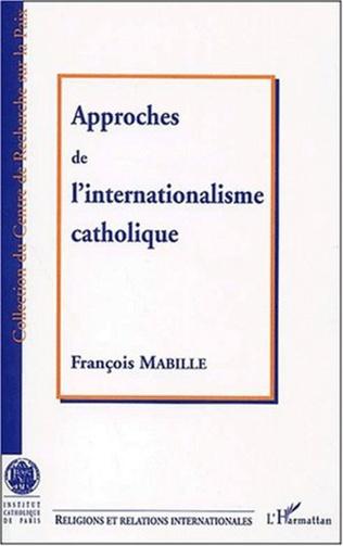 Couverture APPROCHE DE L'INTERNATIONALISME CATHOLIQUE