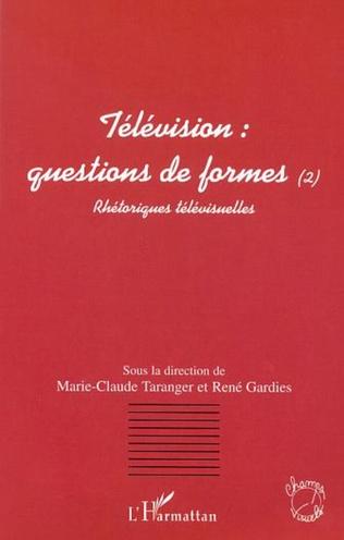 Couverture TÉLÉVISION : QUESTIONS DE FORMES (2)