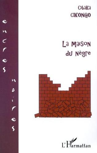 Couverture LA MAISON DU NÈGRE