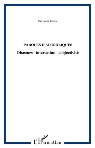 Couverture PAROLES D'ALCOOLIQUES