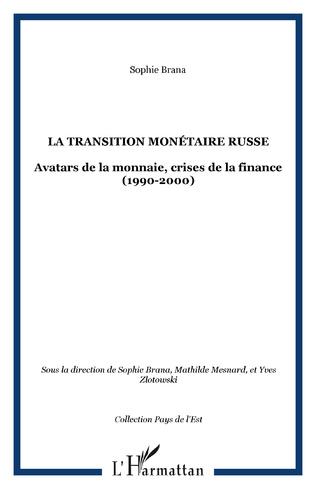 Couverture La transition monétaire russe