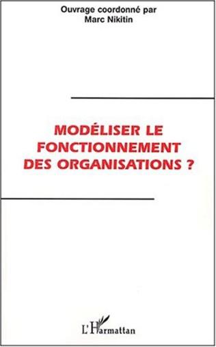 Couverture MODELISER LE FONCTIONNEMENT DES ORGANISATIONS ?