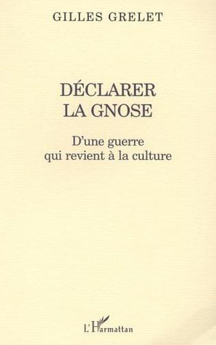 Couverture DÉCLARER LA GNOSE