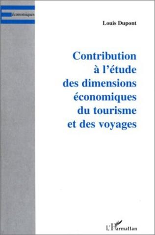 Couverture CONTRIBUTION À L'ÉTUDE DES DIMENSIONS ÉCONOMIQUES DU TOURISM