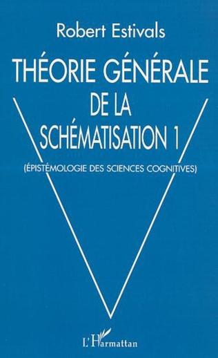 Couverture THÉORIE GÉNÉRALE DE LA SCHÉMATISATION
