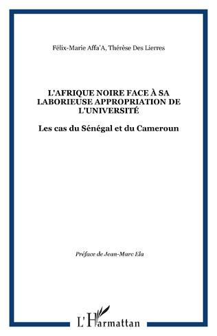 Couverture L'AFRIQUE NOIRE FACE À SA LABORIEUSE APPROPRIATION DE L'UNIVERSITÉ