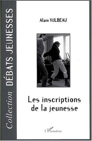 Couverture LES INSCRIPTIONS DE LA JEUNESSE