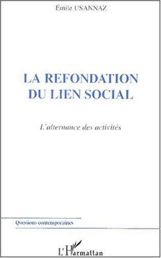 Couverture LA REFONDATION DU LIEN SOCIAL