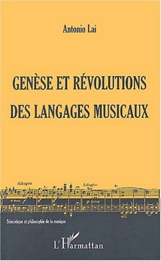 Couverture GENÈSE ET RÉVOLUTIONS DES LANGAGES MUSICAUX