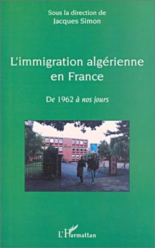 Couverture L'IMMIGRATION ALGÉRIENNE EN FRANCE