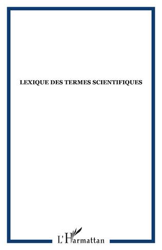 Couverture Lexique des termes scientifiques