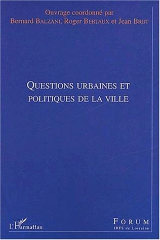 Couverture QUESTIONS URBAINES ET POLITIQUES DE LA VILLE