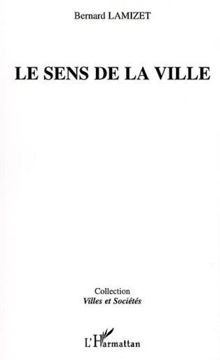 Couverture LE SENS DE LA VILLE