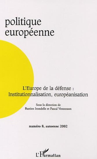 Couverture THE CESDP AND THE FORGING OF A EUROPEAN SECURITY CULTURE