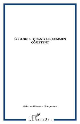 Couverture ÉCOLOGIE : QUAND LES FEMMES COMPTENT