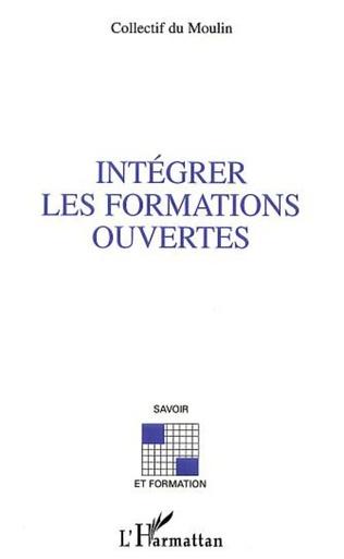 Couverture INTÉGRER LES FORMATIONS OUVERTES