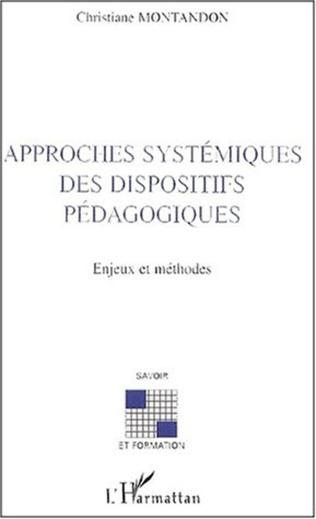 Couverture APPROCHES SYSTÉMIQUES DES DISPOSITIFS PÉDAGOGIQUES