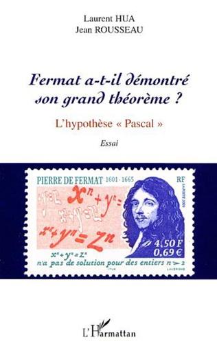 Couverture FERMAT A-T-IL DÉMONTRÉ SON GRAND THÉORÈME ?