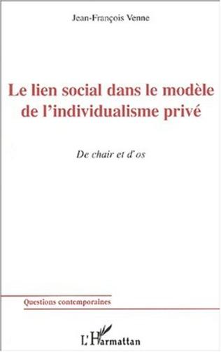 Couverture LE LIEN SOCIAL DANS LE MODÈLE DE L'INDIVIDUALISME PRIVÉ