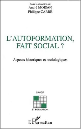 Couverture L'AUTOFORMATION, FAIT SOCIAL ?