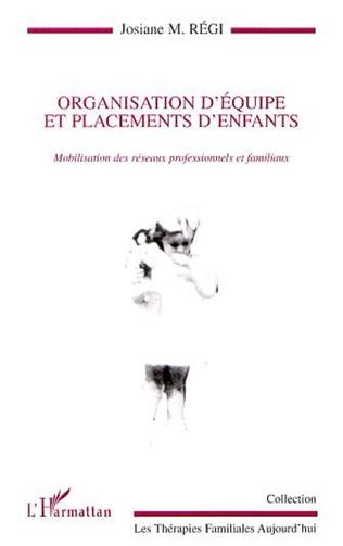 Couverture ORGANISATION D'ÉQUIPE ET PLACEMENTS D'ENFANTS