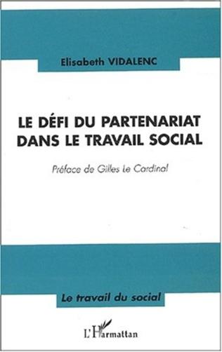 Couverture LE DÉFI DU PARTENARIAT DANS LE TRAVAIL SOCIAL