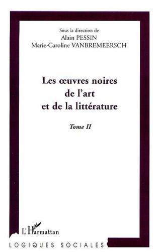 Couverture LES ŒUVRES NOIRES DE L'ART ET DE LA LITTERATURE
