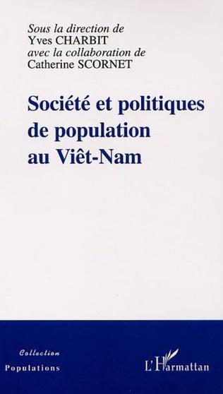 Couverture SOCIÉTÉ ET POLITIQUES DE POPULATION AU VIÊT-NAM
