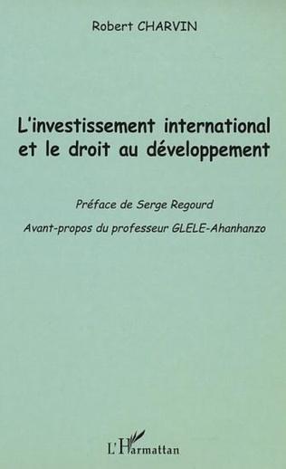 Couverture L'INVESTISSEMENT INTERNATIONAL ET LE DROIT AU DÉVELOPPEMENT