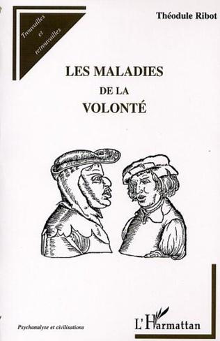 Couverture LES MALADIES DE LA VOLONTÉ