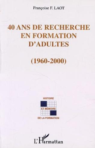 Couverture 40 ANS DE RECHERCHE EN FORMATION D'ADULTES