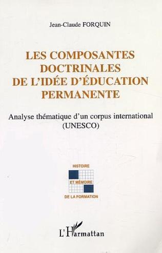 Couverture LES COMPOSANTES DOCTRINALES DE L'IDÉE D'ÉDUCATION PERMANENTE