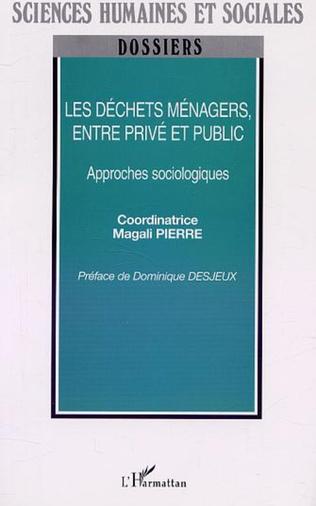 Couverture LES DÉCHETS MÉNAGERS, ENTRE PRIVÉ ET PUBLIC