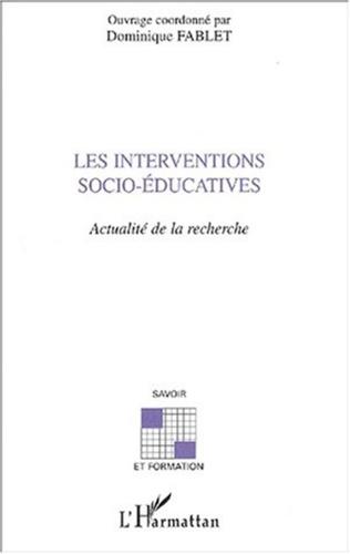 Couverture LES INTERVENTIONS SOCIO-ÉDUCATIVES