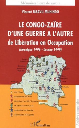 Couverture Le Congo-Zaïre d'une guerre à l'autre, de Libération en Occupation