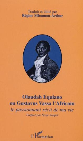 Couverture OLAUDAH EQUIANO OU GUSTAVUS VASSA L'AFRICAIN