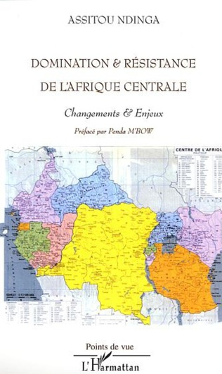 Couverture DOMINATION ET RESISTANCE DE L' AFRIQUE CENTRALE