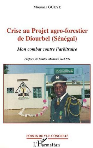 Couverture CRISE AU PROJET AGRO-FORESTIER DE DIOURBEL (SENEGAL)