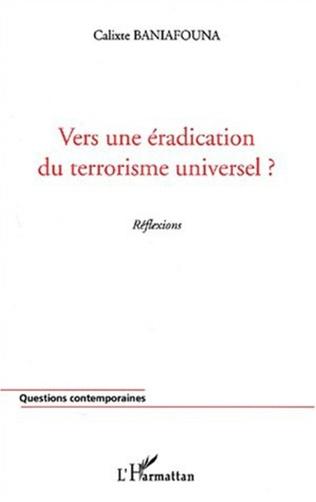 Couverture VERS UNE ÉRADICATION DU TERRORISME UNIVERSEL ?