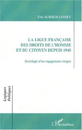 Couverture LA LIGUE FRANÇAISE DES DROITS DE L'HOMME ET DU CITOYEN DEPUIS 1945