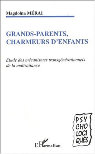 Couverture GRANDS-PARENTS, CHARMEURS D'ENFANTS
