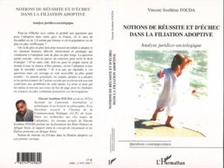 Couverture NOTION DE RÉUSSITE ET D'ÉCHEC DANS LA FILIATION ADOPTIVE