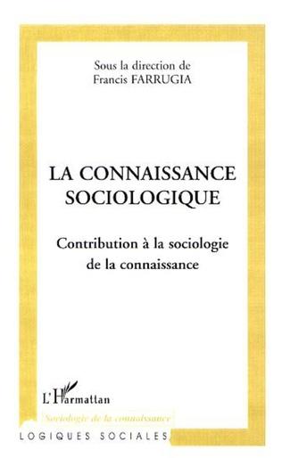 Couverture La connaissance sociologique