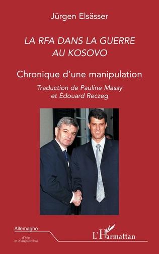 Couverture LA RFA DANS LA GUERRE AU KOSOVO