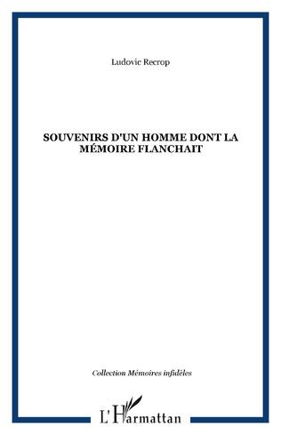 Couverture SOUVENIRS D'UN HOMME DONT LA MÉMOIRE FLANCHAIT